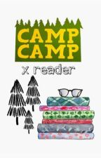 camp camp x reader (discontinued) by viiiiolet-redamancy