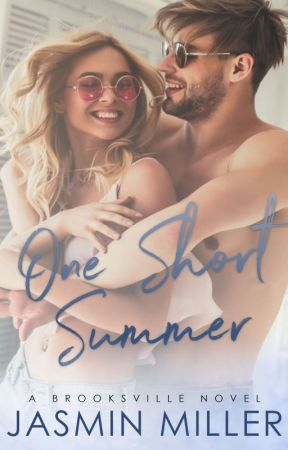 One Short Summer (Sample Chapters) by JasminAMiller