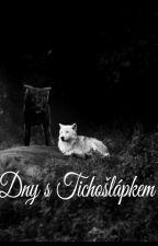 Dny s Tichošlápkem by StyleHoranReee