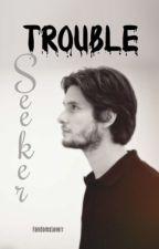 Trouble Seeker [The Marauders] {Sirius Black} door starlightolsen