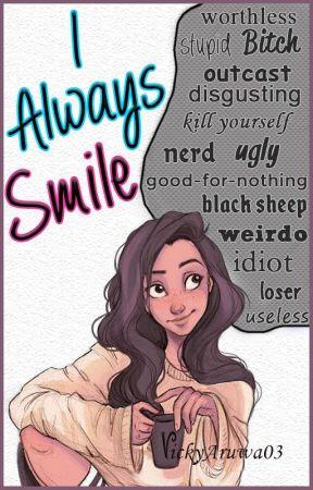 I Always Smile ... by VickyAruwa03