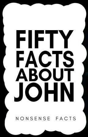 50 Facts About John by JohnSchorwinsonVEVO