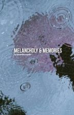 Melancholy & Memories; Ongniel by holochristmassweater