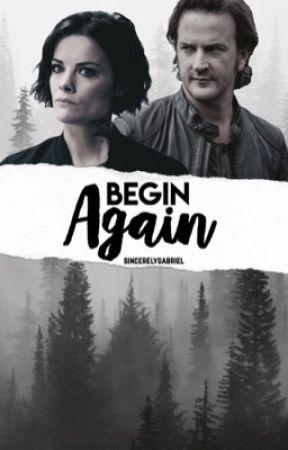 Begin Again ⊳ Gabriel by sincerelygabriel
