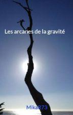 Les arcanes de la gravité by MikaR73