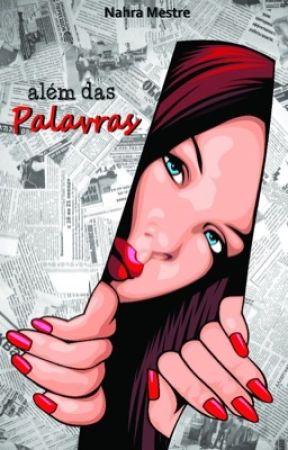 Além das Palavras - COMPLETO by NahraMestre