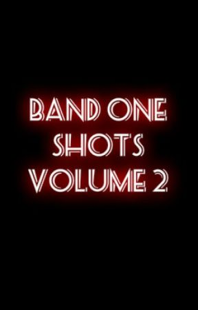 Band One-Shots Volume 2 {REQUESTS CLOSED} by IDEKTERBEAR