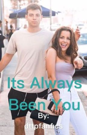 It's Always Been You//A.T by dttpfanfics