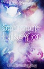 Someone Like You - Pokemon ♡Soulsilvershipping♡ - Complete by _LisaNguyen_