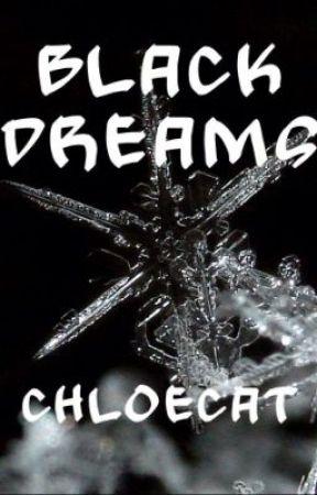 Black Dreams by -ChloeCat-