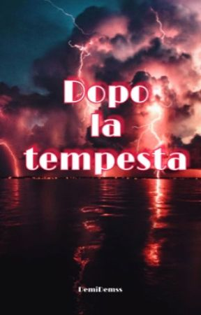 Dopo la tempesta by DemiDemss