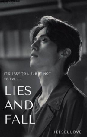 Lies & Fall  by BaeSeulove