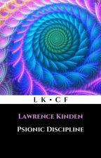 Psionic Discipline by LawrenceKinden