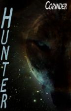 Hunter - Book 2 of the Hunted Series by Corinder