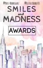 Smiles  and madness awards by SAMAWARDS