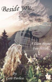 Beside you | Liam Payne Fan-fiction (hrv.) (pauzirano) cover