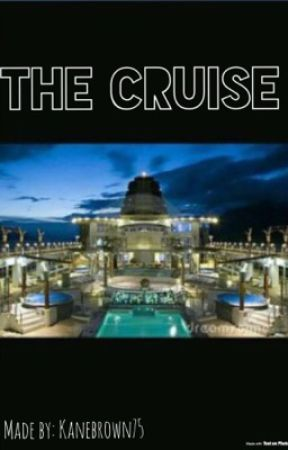 The Cruise by kanebrown75