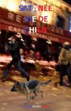Satanée vie de chien by multipersonnality