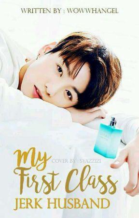 My 1st Class Jerk Husband | Jungkook × You • BTS  [✔️] by wowwhangel
