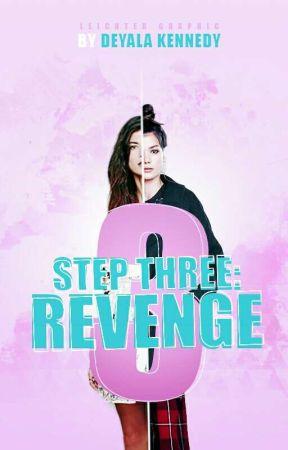 Step Three: Revenge by Deyalas