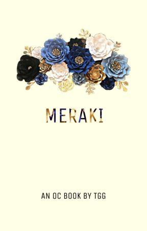 MERAKI - OC Book and Individual Rp by TheGoldenGoddessTGG