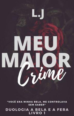 Meu Maior Crime by JessaAM