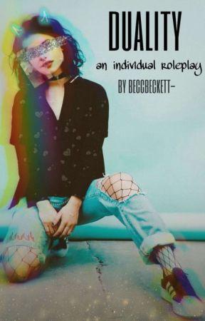 ᴅᴜᴀʟɪᴛʏ | Individual Roleplay by CrazyUMineGirl