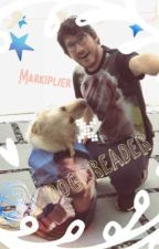 Markiplier x Dog! Reader by purrplesomeone