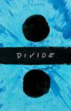 Ed Sheeran ÷ lyrics by jay-is-a-weirdo