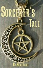 Sorcerer's Tale by Night_Flames