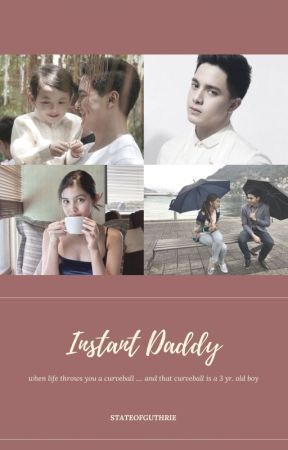 Instant Daddy by stateofguthrie