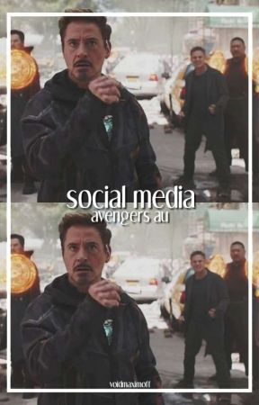 social media ↠ avengers au by voidmaximoff