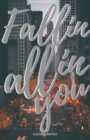 Fallin All In You by sssarangseurowo