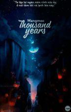Thousand Years by SweetttDycieee