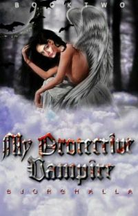 My Protective Vampire ✓ cover