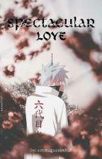 Kakashi x Reader(just read it) Spectacular Love by Emmaguesswhat