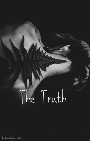 The Truth  by dramaticative_writer