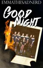 Good Night | Dreamcatcher [COMPLETED] by ravenminji