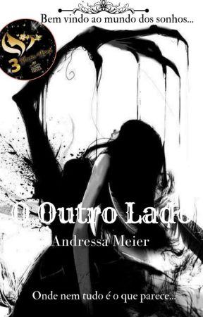 O Outro Lado - Livro Um by AndressaMeier