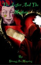 The Jester And The Mystery ((Hisoka X OC)) by DreamsAreMemories