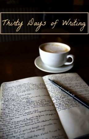 30 Days of Writing by KateWells7