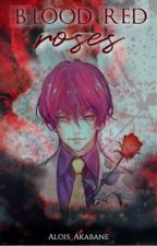 Blood Red Roses by Alois_Akabane