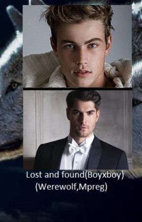 Lost and found ( boyxboy, Werewolf, Mpreg) Completed ( cover changed) by Miekehogeboom