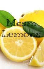 Mcsm Lemons by NeverEndingFanfics