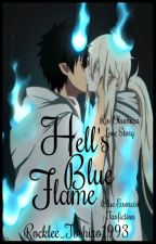Hell's Blue Flames ||Blue Exorcist - Rin Okumura|| by Rocklee_Toshiro1993
