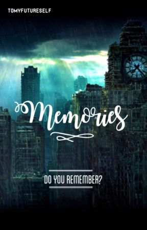 Memories by shadowhunterstan