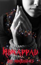Kidnappad (redigerar) av mimjoh0413