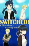 Switched: A Miraculous Ladybug Story  cover