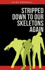 Stripped Down to Our Skeletons Again [Fall Out Boy] by turn-the-pages