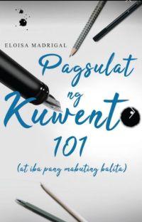 Pagsulat ng Kuwento 101 (Published under PSICOM PUBLISHING) cover